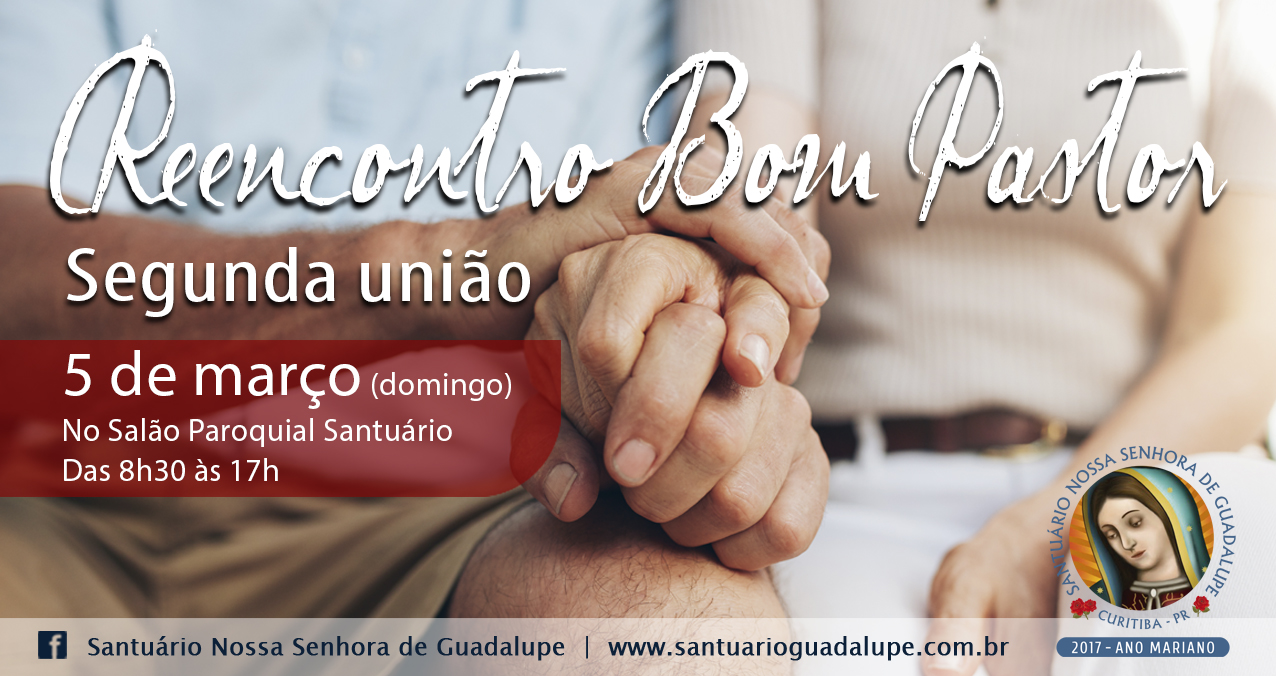 05/03 – Reencontro Bom Pastor