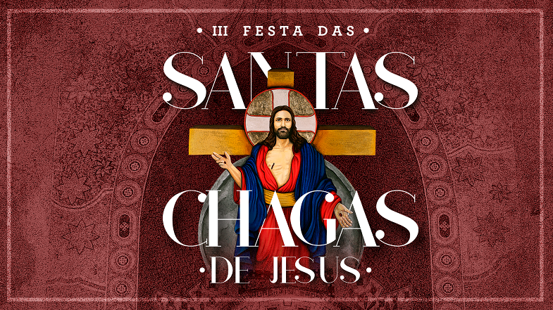 III Festa das Santas Chagas de Jesus